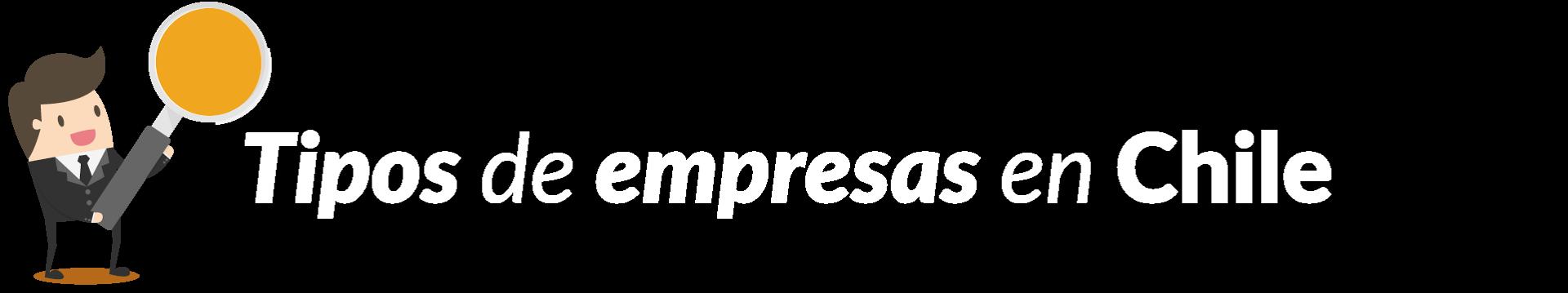 TIPOS-DE-EMPRESAS-EN-CHILE